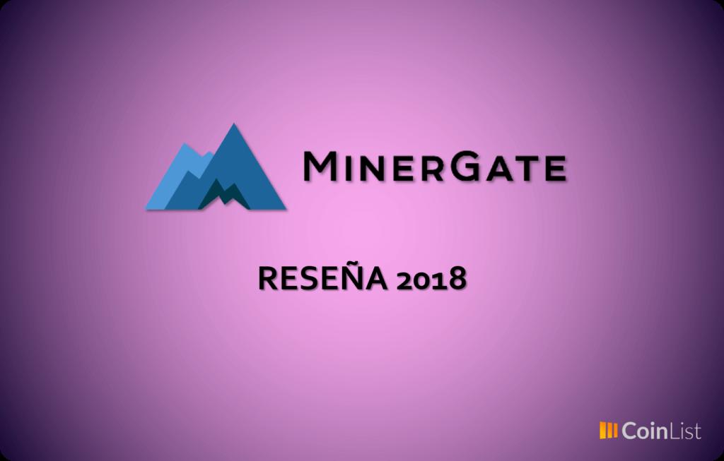 Minergate Reseña 2018