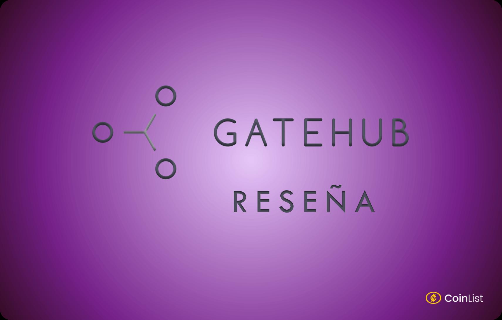 Reseña GateHub