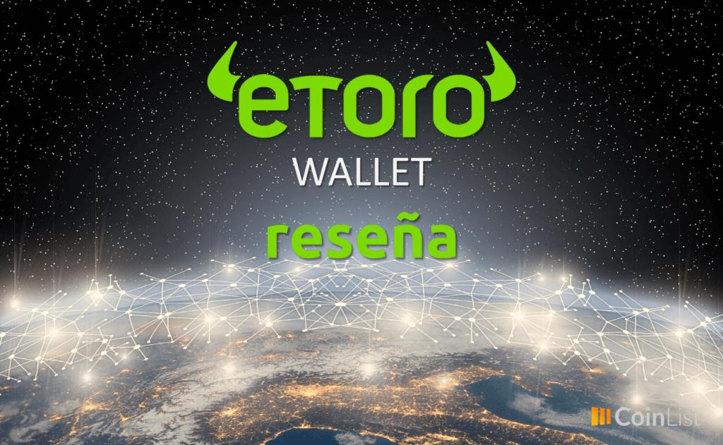 Reseña eToro Wallet